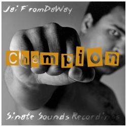 Jai FromDaWay Champion