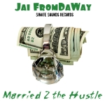 JF Married 2 the Hustle