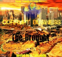 Corrupt Business-The Drought-FRT
